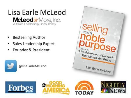 Bestselling Author Sales Leadership Expert Founder & President Lisa Earle McLeod.