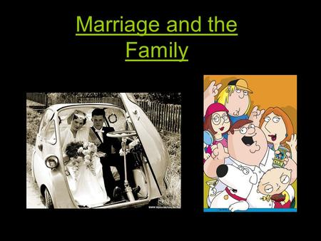 Marriage and the Family. cohabitation a)Nuns living in one house b)Living together without being married c)Marrying more than one person at a time.