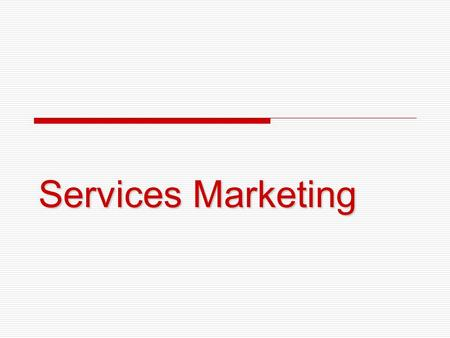 Services Marketing.