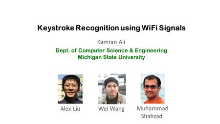 Keystroke Recognition using WiFi Signals