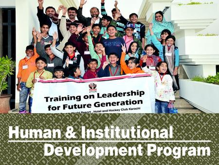 Human & Institutional Development Program HANDS Web Based Training Management Software All districts IT associates, District Executive Managers and Monitoring.