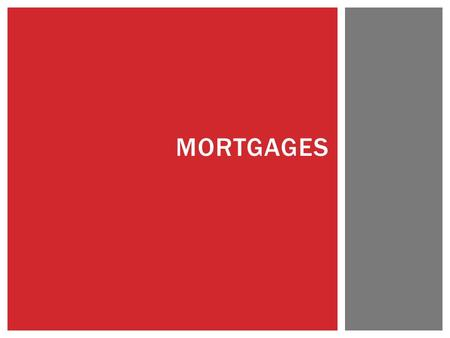 MORTGAGES.  Itemization of Amount Financed  Finance Charge  Variable Rate Information  Contract Reference  Assumption Policy  Repayment Disclosures.