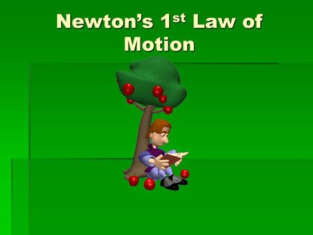 Newton's 1 st Law of Motion. Isaac Newton  Scientist, mathematician, and philosopher  Established his three laws of motion in the late 1600's.