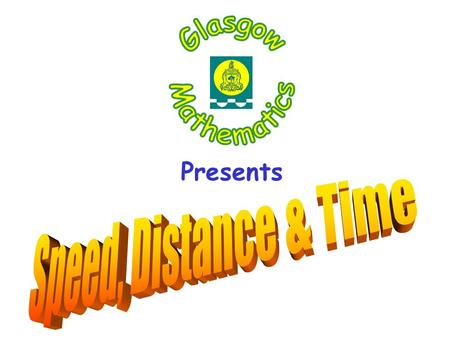 Presents. Distance Time Distance – Time Graph Distance Time Distance – Time Graph A Click the picture below that matches graph A.