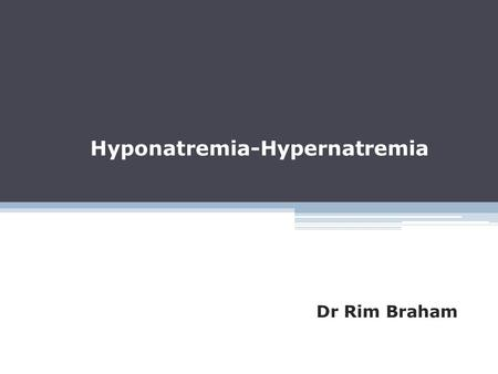 Hyponatremia-Hypernatremia Dr Rim Braham. Total fluid volume and distribution Total body fluid accounts for 60% of body mass.  Intracellular fluid (