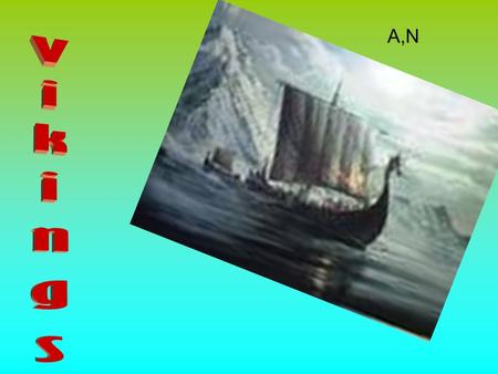 A,N How did the Vikings ships move? The ships were powered by oars or by the wind. The ships had one large square sail. No sails have survived from the.
