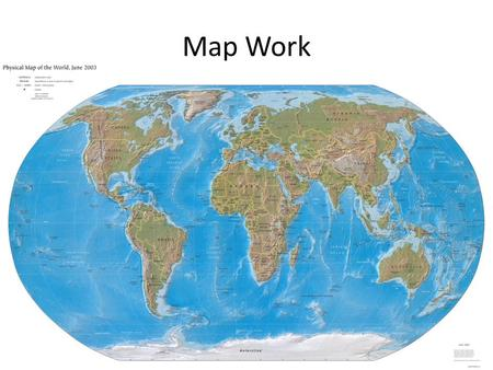 Map Work Beginning of Year. Definitions 1.Atlas-Book of maps 2.Latitude-degress N/S of equator 3.Longitude-degress E/W of Prime Meridian 4.Parallels-