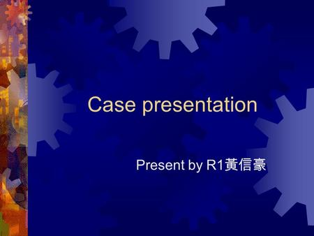 Case presentation Present by R1 黃信豪. Brief history (1)  This 62 y/o male patient suffered from cough with sputum and progressive exertional dyspnea for.