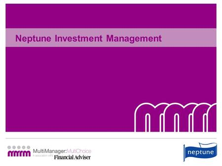 Neptune Investment Management. Delivering High Performance John Husselbee Chief Executive, North Fund Manager.
