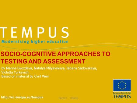 SOCIO-COGNITIVE APPROACHES TO TESTING AND ASSESSMENT