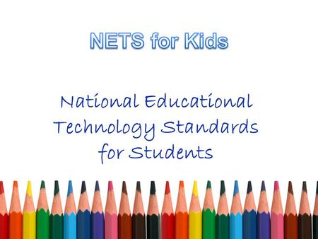 National Educational Technology Standards for Students.