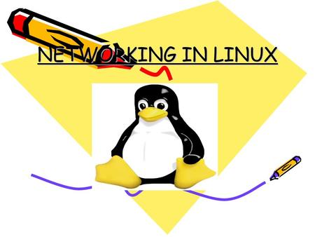 NETWORKING IN LINUX. WHAT IS LINUX..? Freely implemention of UNIX-like Kernel. Free & Open source Software. Developed by Linus Torvalds in 1991.