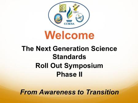 The Next Generation Science Standards From Awareness to Transition