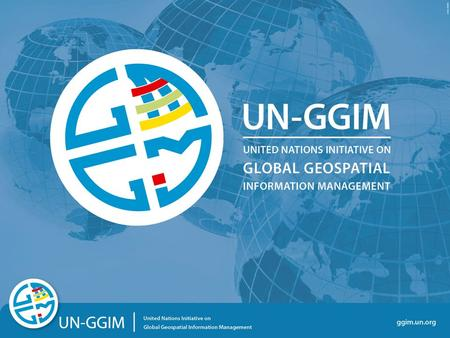 "Ggim.un.org. The UN discusses Global Geospatial Information Management ""Just like statistics, every country must have authoritative, trusted, maintained,"