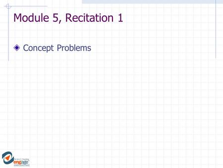Module 5, Recitation 1 Concept Problems. Is it possible to do work on an object that remains at rest? 1) yes 2) no ConcepTest To Work or Not to Work.