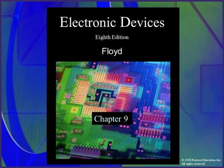 Electronic Devices Eighth Edition Floyd Chapter 9.