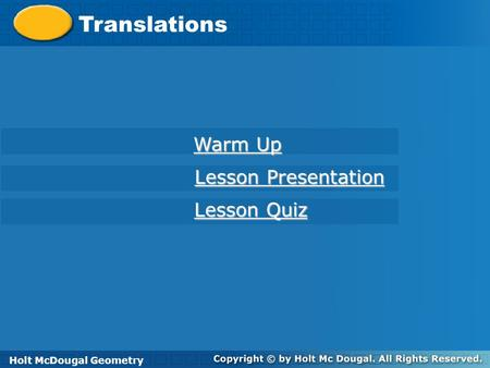 Translations Warm Up Lesson Presentation Lesson Quiz