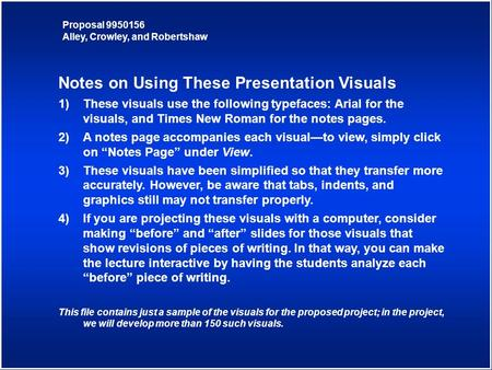 Notes on Using These Presentation Visuals 1)These visuals use the following typefaces: Arial for the visuals, and Times New Roman for the notes pages.