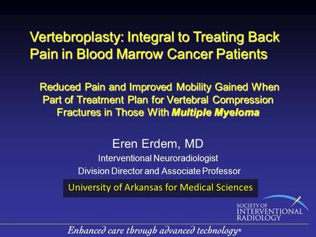 Reduced Pain and Improved Mobility Gained When Part of Treatment Plan for Vertebral Compression Fractures in Those With Multiple Myeloma Reduced Pain and.