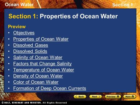 Ocean Water Section 1 Section 1: Properties of Ocean Water Preview Objectives Properties of Ocean Water Dissolved Gases Dissolved Solids Salinity of Ocean.