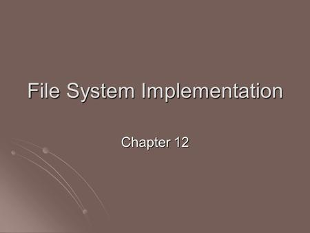 File System Implementation Chapter 12. File system Organization Application programs Application programs Logical file system Logical file system manages.