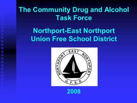 The Community Drug and Alcohol Task Force Northport-East Northport ...