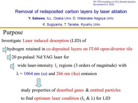 Investigate Laser induced desorption (LID) of hydrogen retained in co-deposited layers on JT-60 open-divertor tile 20 ps-pulsed Nd:YAG laser for wide laser-intensity.