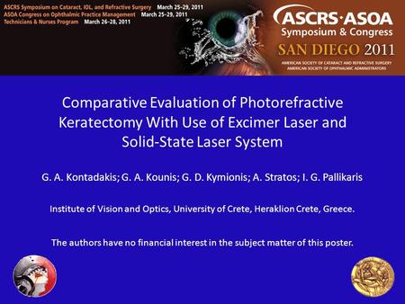 Comparative Evaluation of Photorefractive Keratectomy With Use of Excimer Laser and Solid-State Laser System G. A. Kontadakis; G. A. Kounis; G. D. Kymionis;