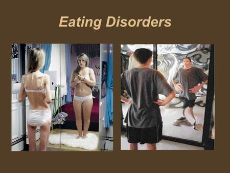 Eating Disorders. Lesson Goals Intro- Big Picture of Eating Disorders - Link to mental health/ Teens Tap into our prior knowledge -Part 1- Eating Disorder.