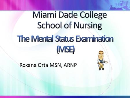Roxana Orta MSN, ARNP. Mental status is the total expression of a person's emotional responses, mood, cognitive function, and personality. It is closely.