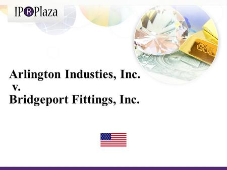 Arlington Industies, Inc. v. Bridgeport Fittings, Inc.