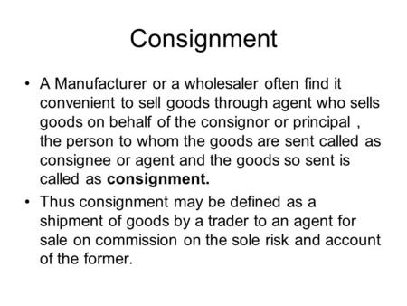 Chapter 1 Consignment Accounting ppt download – Consignment Legal Definition