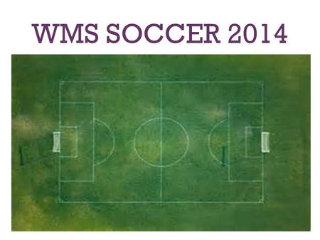 WMS SOCCER 2014. SOCCER VIDEO