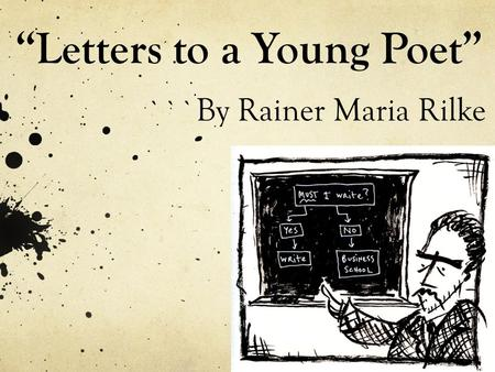 """Letters to a Young Poet"""
