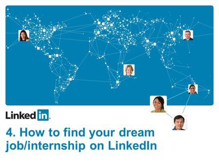 4. How to find your dream job/internship on LinkedIn.