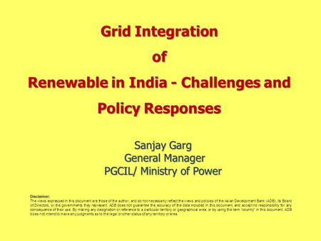 Sanjay Garg General Manager PGCIL/ Ministry of Power