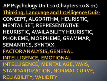 AP Psychology Unit 10 (Chapters 10 & 11)