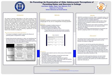On Parenting: An Examination of Older Adolescents' Perceptions of Parenting Styles and Success in College Results ANCOVA (controlling for ethnicity, religion,
