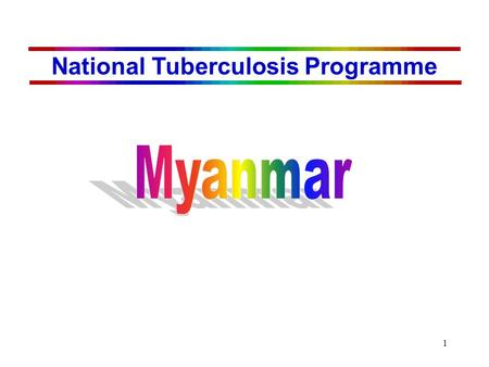 1 National Tuberculosis Programme. 2 53 million 676,577 sq km (75/sq km) A major public health problem ARI 1.66% (1972), 1.5% (1994) 162/100,000 est.