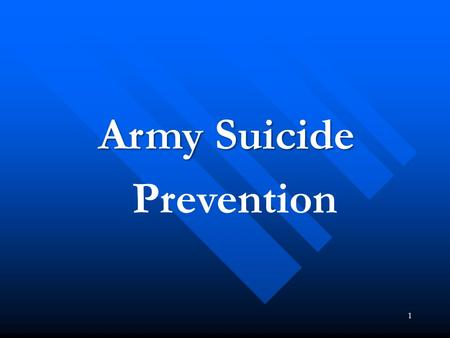 1 Army Suicide Prevention. 2 SuicidePrevention Suicide PreventionOverview  Personal Experience  Myths  The Problem – Increase in Suicide  Shoulder.