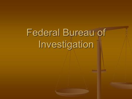 Federal Bureau of Investigation. What is the FBI? Investigates violations of federal law including the theft of federal funds Investigates violations.