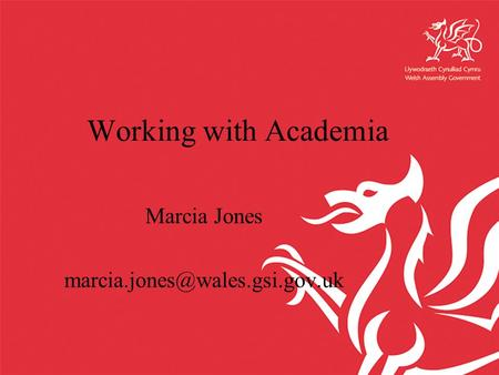 Working with Academia Marcia Jones