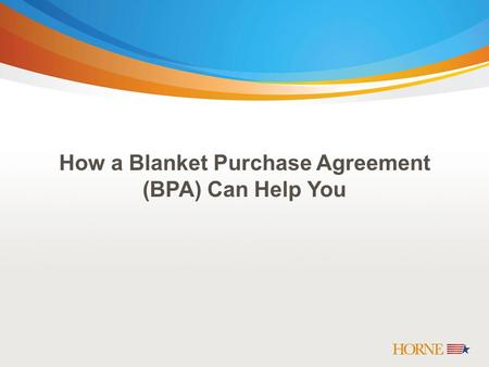 Dds2  Usda Will Use The Gsa - Blanket Purchase Agreement (Bpa