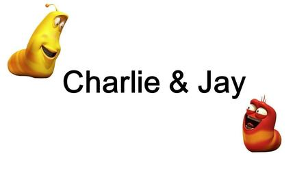 Charlie & Jay. Comparative & Superlative Let's learn about 'comparative'.