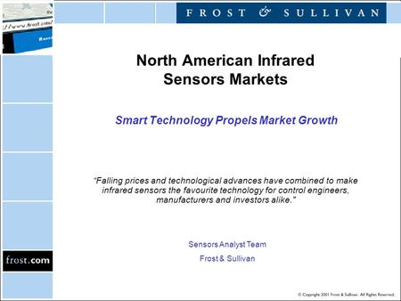 "North American Infrared Sensors Markets Smart Technology Propels Market Growth ""Falling prices and technological advances have combined to make infrared."