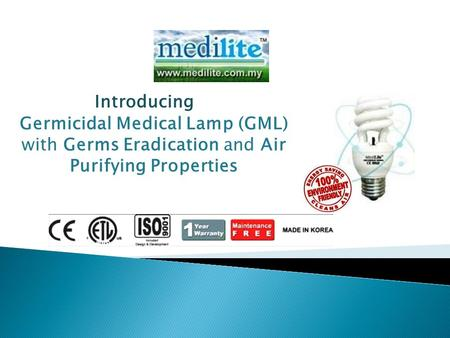 Germicidal Medical Lamp (GML) with Germs Eradication and Air Purifying Properties Introducing.
