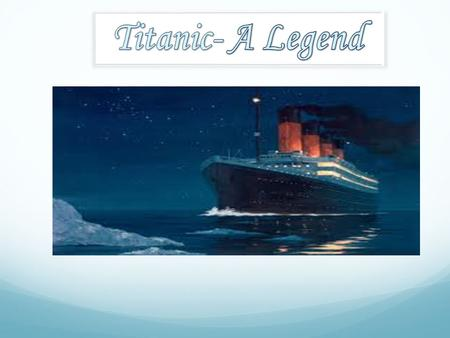 The idea was conceived at a dinner party in a London Mansion in 1907. Construction of Titanic started in 1909,by White Starline managed by Lord James.