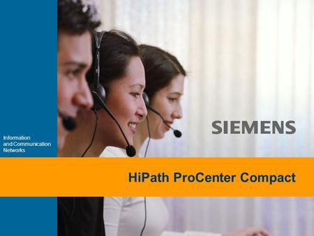 9,825,461,087,64 10,91 6,00 0,00 8,00 Information and Communication Networks HiPath ProCenter Compact.