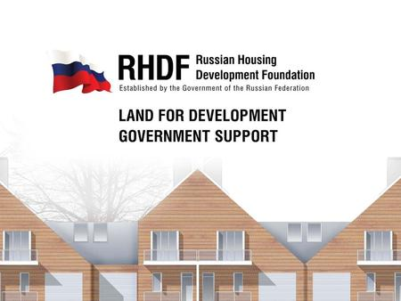 DMITREY MEDVEDEV PRESIDENT OF THE RUSSIAN FEDERATION: «Land must be made to serve residential construction». VLADIMIR PUTIN THE PRIME MINISTER OF THE.