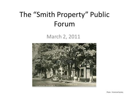 "The ""Smith Property"" Public Forum March 2, 2011 Photo: Historical Society."